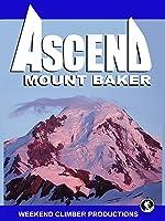 Ascend Mt. Baker