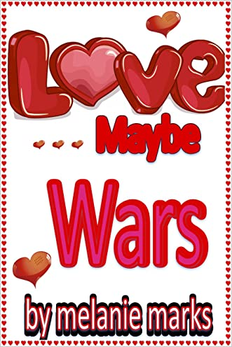 Love ...maybe...Wars