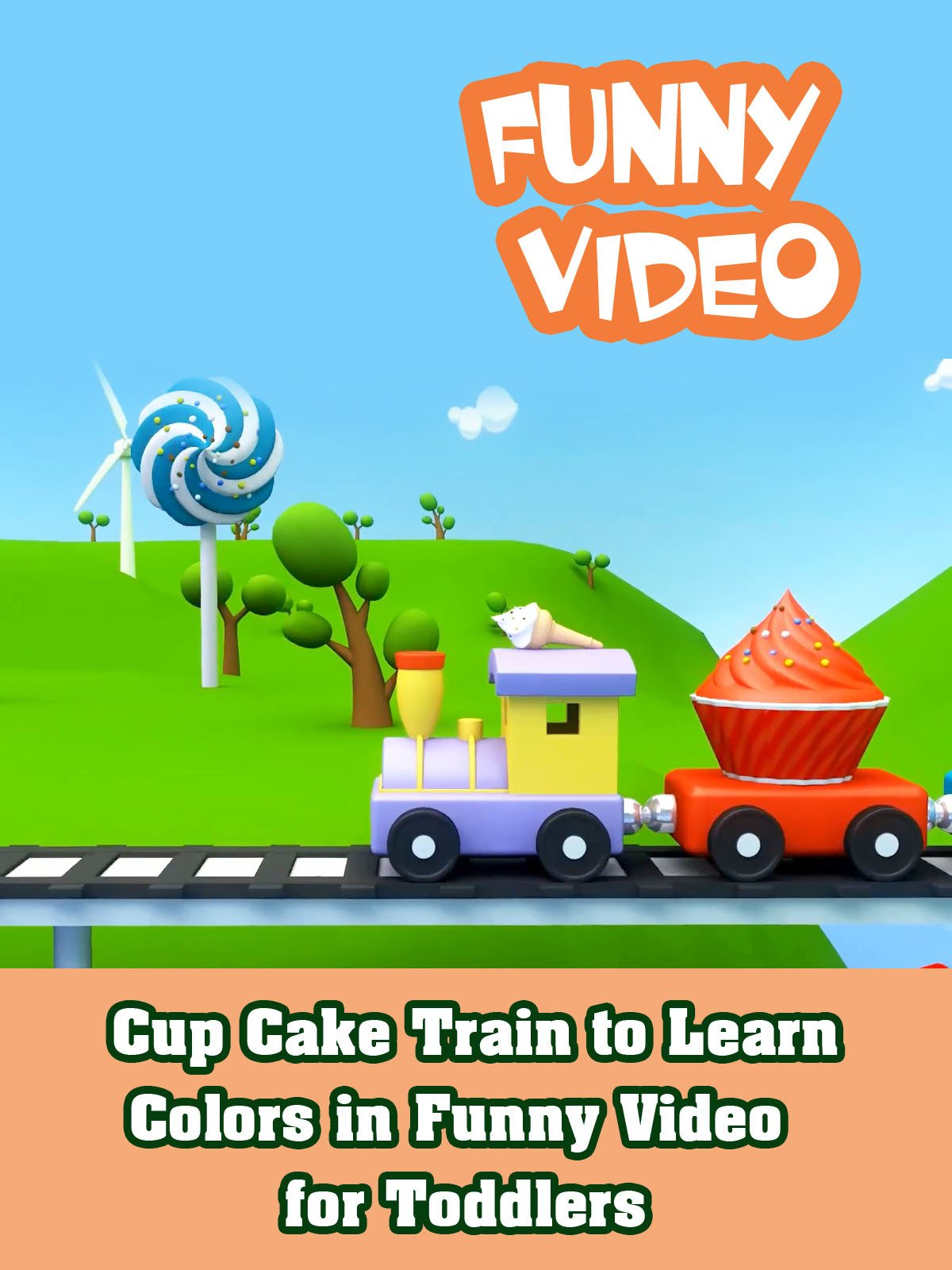 Cup Cake Train to Learn Colors in Funny Video for Toddlers