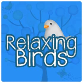 Relaxing Birds (Kindle Tablet Edition)
