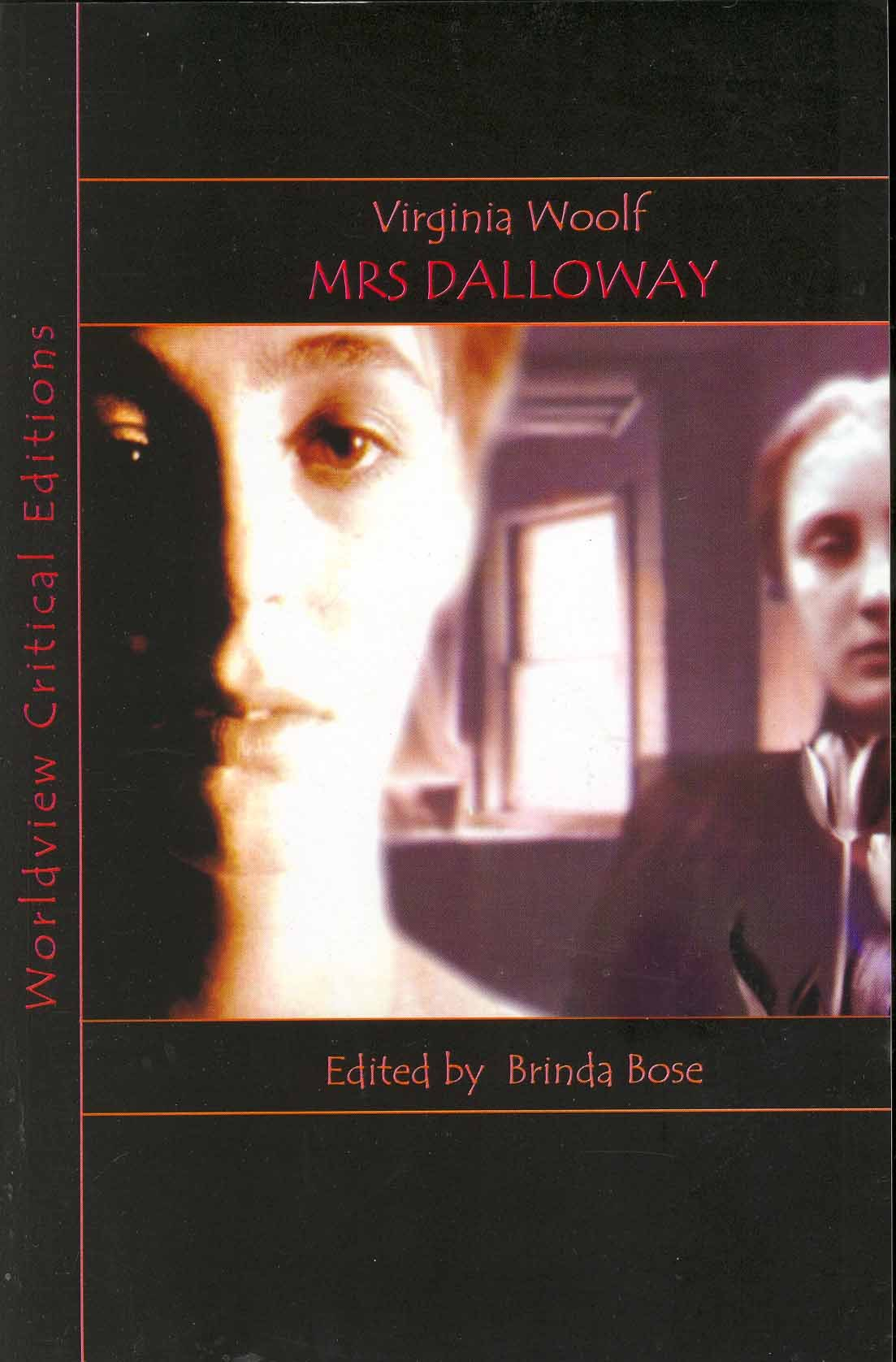 in buy pride and prejudice worldview critical editions mrs dalloway worldview critical editions
