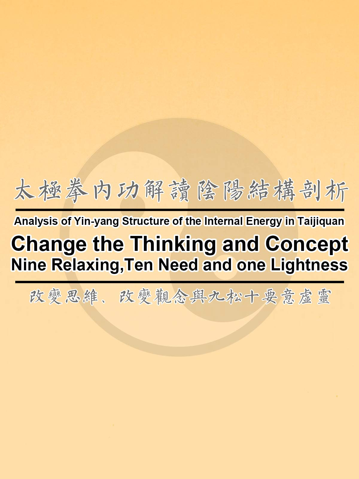 Change the Thinking and Concept,Nine Relaxing,Ten Need and One Lightness