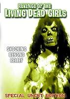 Revenge of the Living Dead Girl