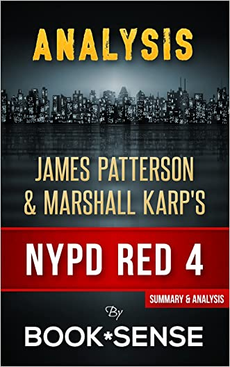 Analysis NYPD Red 4: by James Patterson & Marshall Karp written by Book*Sense