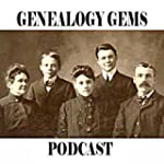 The Genealogy Gems Podcast - Your Fam...