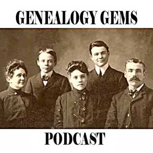 The Genealogy Gems Podcast - Your Family History Show