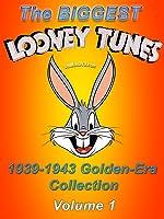 The BIGGEST LOONEY TUNES 1939-1943 Golden-Era Collection Vol. 1