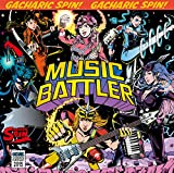 MUSIC BATTLER (初回限定盤 Type-B CD+DVD) - Gacharic Spin