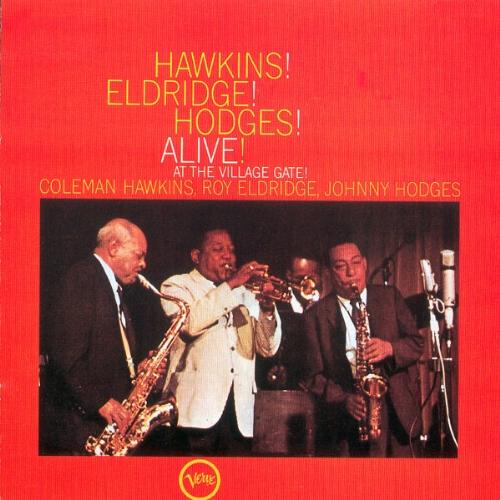 Coleman Hawkins Hawkins Alive At The Village Gate
