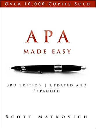APA Made Easy: Revised and Updated for the APA 6th Edition