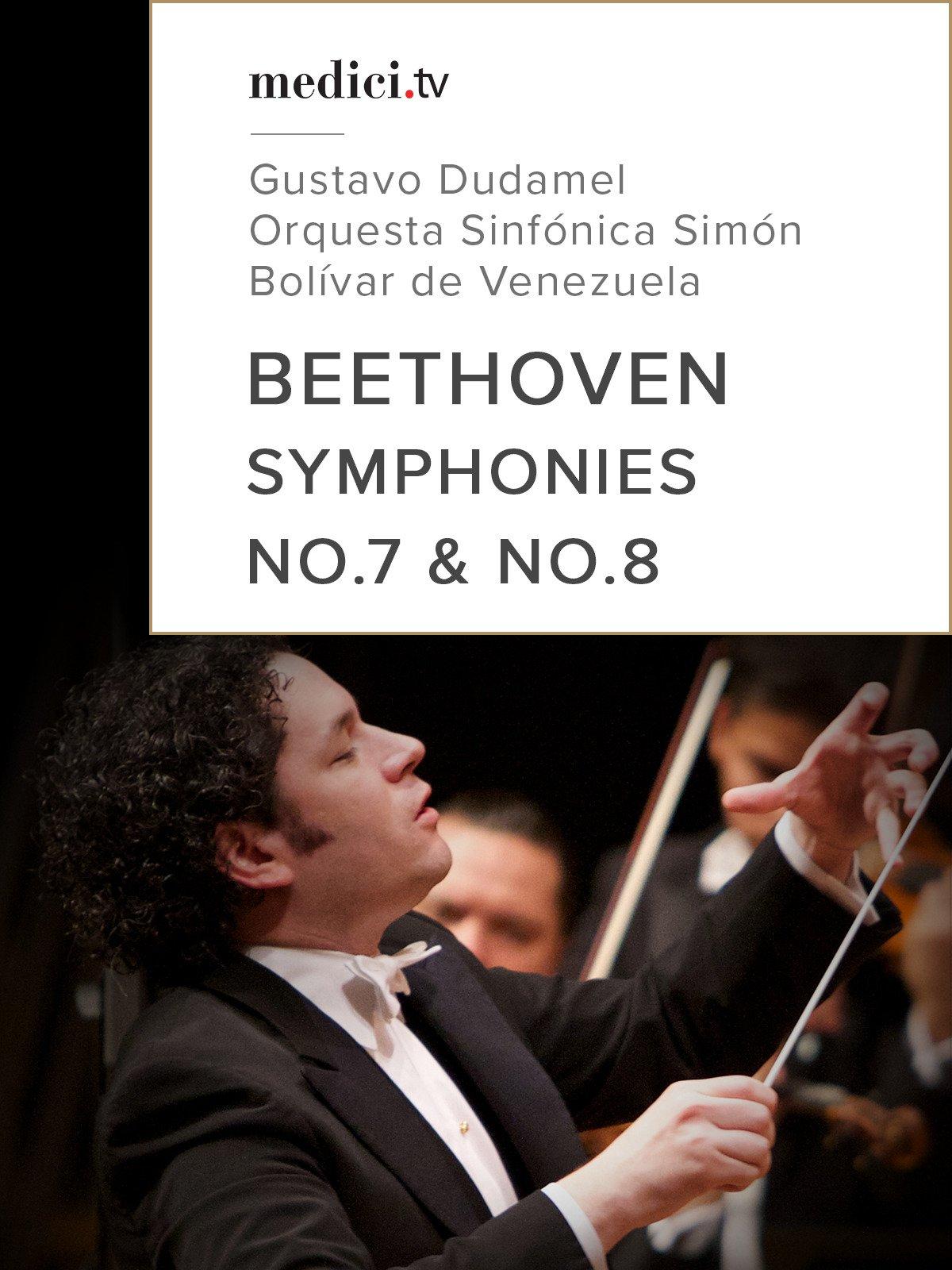 Beethoven, Symphonies No.7 & No.8