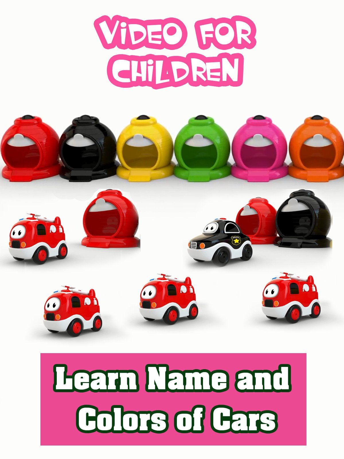 Learn Name and Colors of Cars