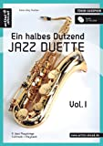 Ein halbes Dutzend Jazz Duette - Vol.1 - Tenor-Saxophon: 6 Jazz Playalongs, Fulltrack + Playback (inkl. Audio-CD)