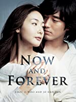 Now and Forever (English Subtitled)