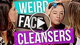 4 Weird Facial Cleansers