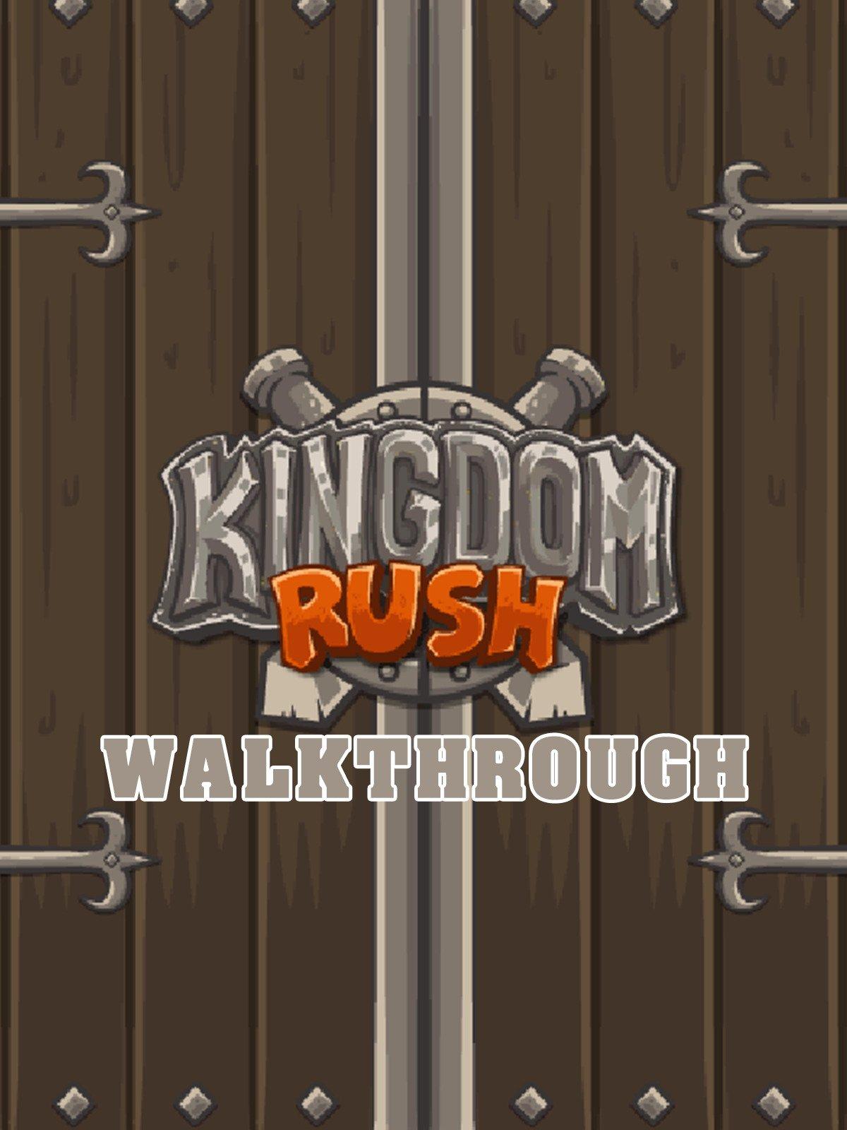 Clip: Kingdom Rush Walkthrough