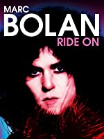 Marc Bolan: Ride On