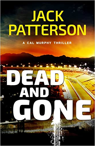 Dead and Gone (A Cal Murphy Thriller Book 6)