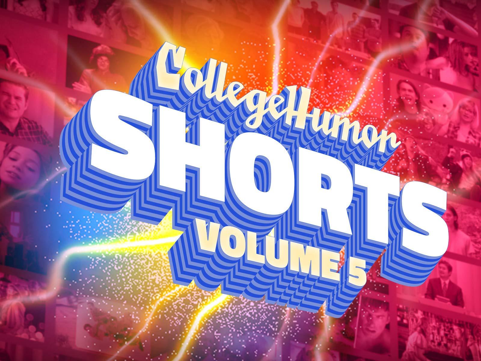 CollegeHumor Shorts: Vol. 5 on Amazon Prime Instant Video UK