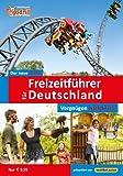 Der neue große Freizeitführer für Deutschland 2014: Zeit für die Familie - Spaß für alle