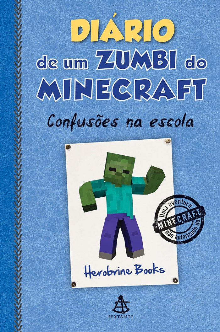 Resenha - Diário de um zumbi do Minecraft: Confusões na escola