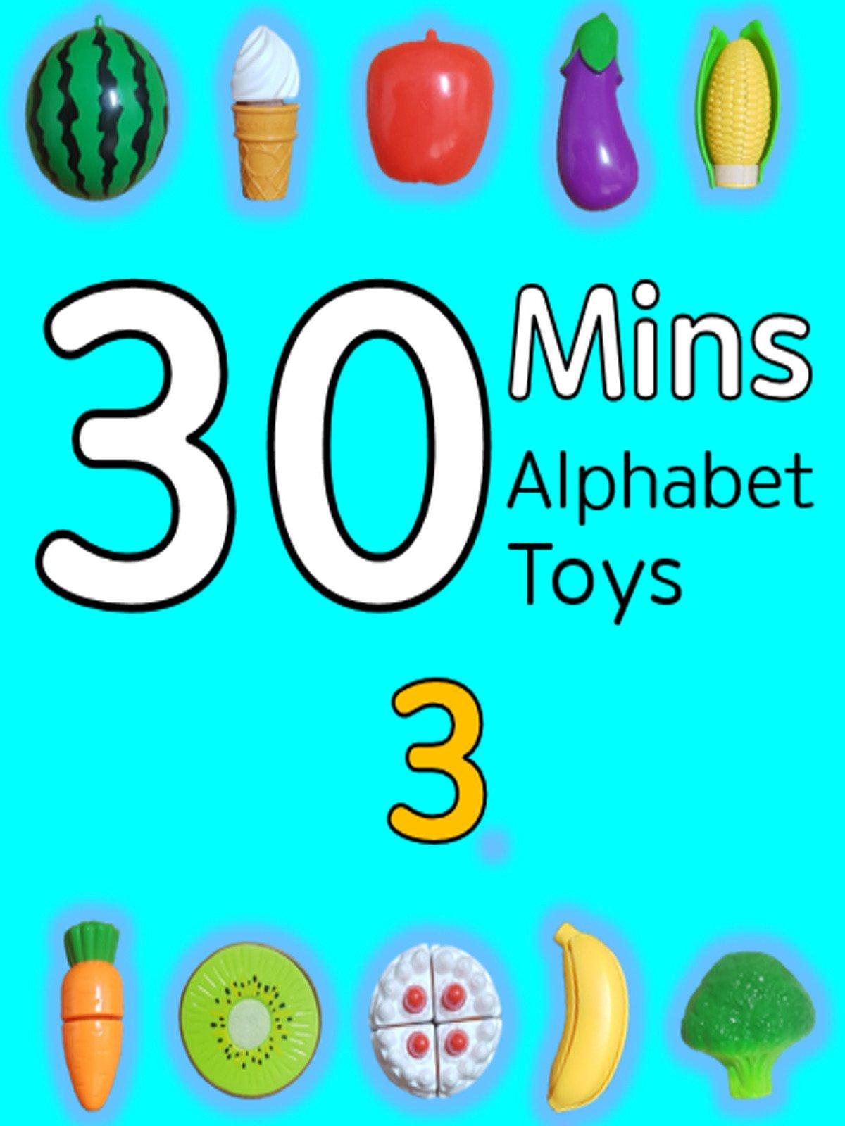 30 Minutes Alphabet Toys #3