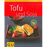 Tofu & Soja (GU Kchenratgeber Relaunch 2006)von &#34;Cornelia Schinharl&#34;