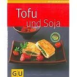 "Tofu & Soja (GU K�chenratgeber Relaunch 2006)von ""Cornelia Schinharl"""