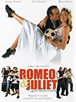 Romeo and Juliet Get Married (English Subtitled)