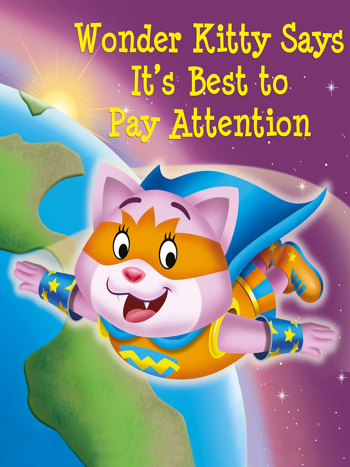 Wonder Kitty Says It's Best to Pay Attention