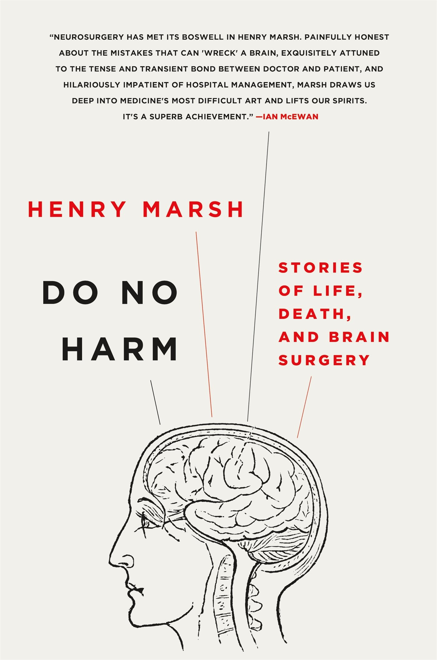 Do No Harm: Stories of Life, Death, and Brain Surgery ISBN-13 9781250065810