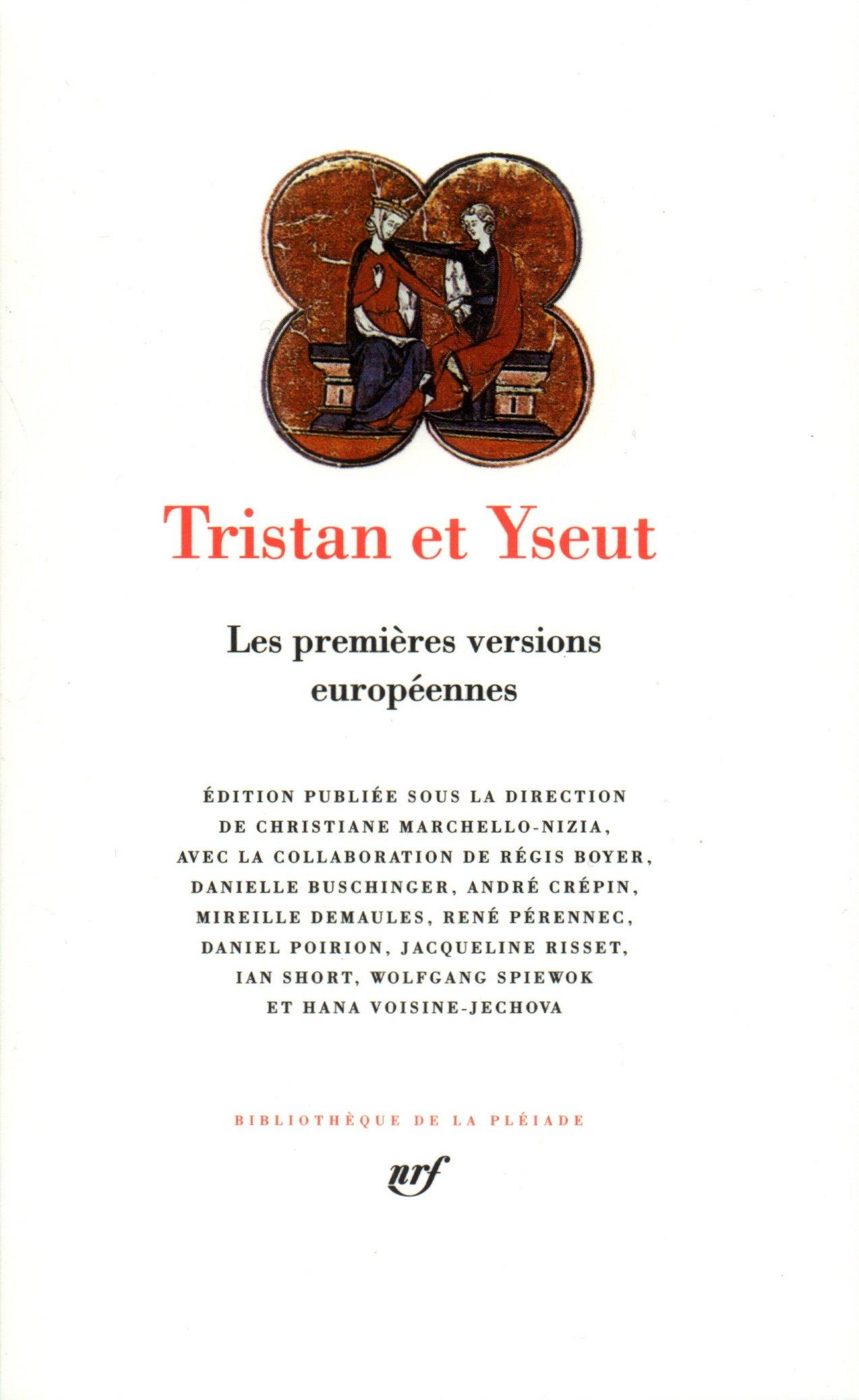 [Pléiade] Tristan et Yseut - les premières versions européennes