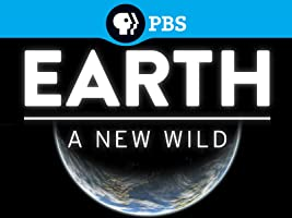 EARTH A New Wild