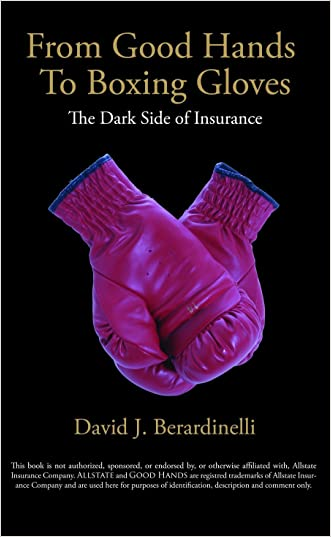 From Good Hands to Boxing Gloves: The Dark Side of Insurance