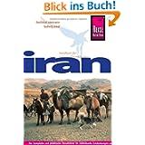 Iran: Reiseführer für individuelles Entdecken