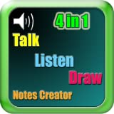 4 in 1, Talk Listen Draw & Notes Creator (for Kindle, Tablet & Phone)