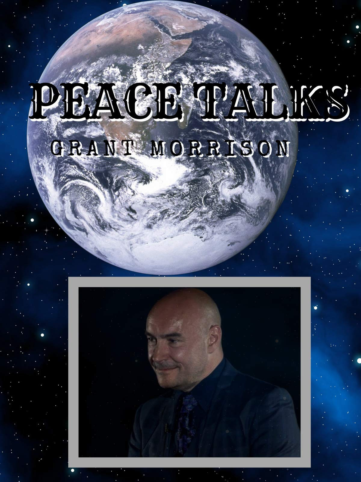 Peace Talks - Grant Morrison