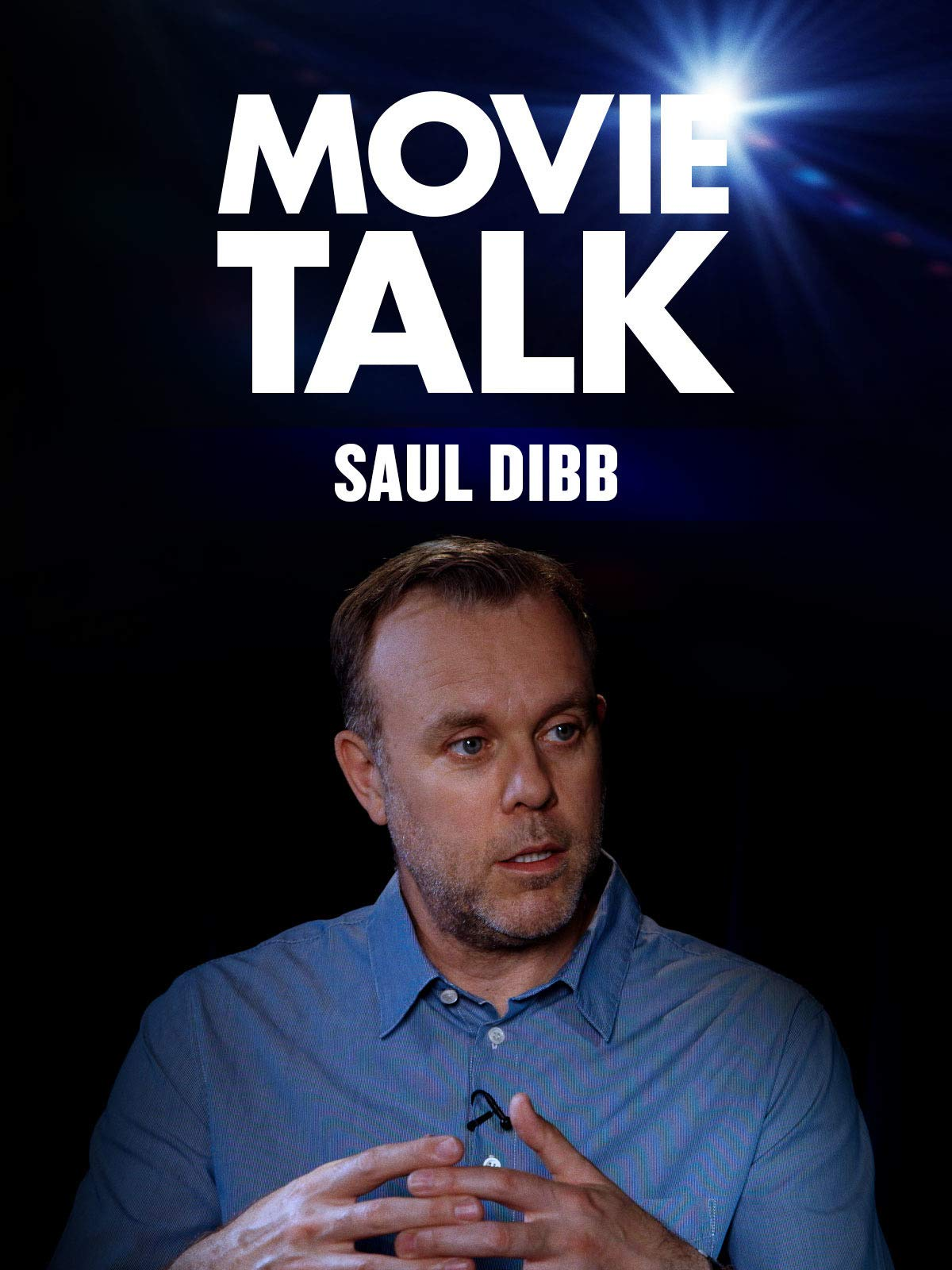 Saul Dibb - Movie Talk