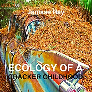 Ecology of a Cracker Childhood Audiobook