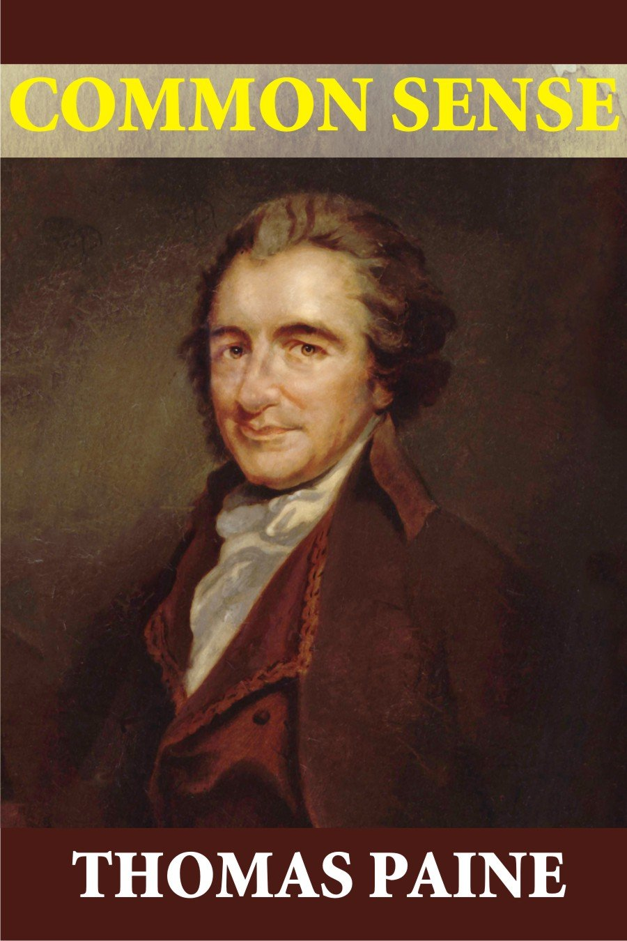 Thomas Paine, Passionate Pamphleteer for Liberty