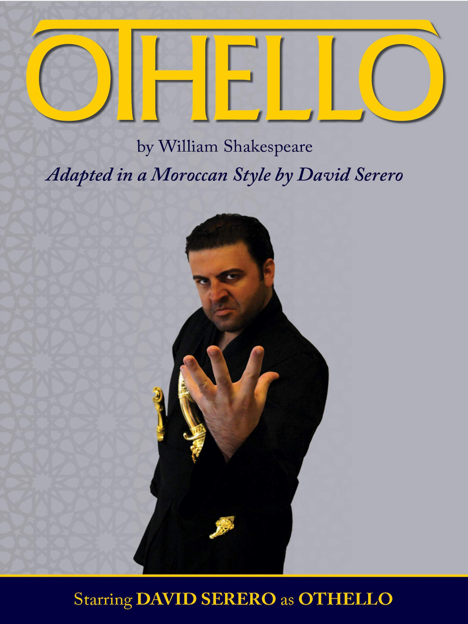 OTHELLO adapted in a Moroccan style (Off Broadway, 2016)