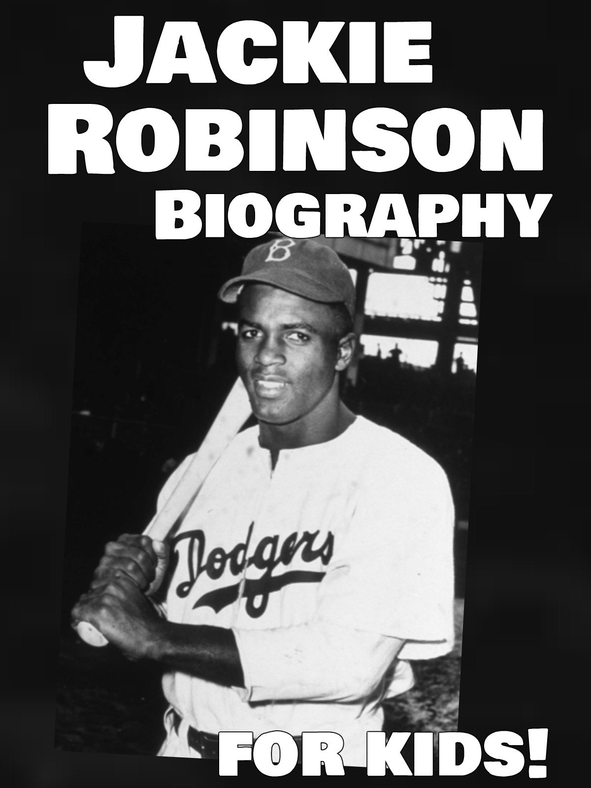 Jackie Robinson Biography for Kids!