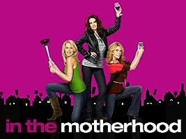 In The Motherhood Season 1