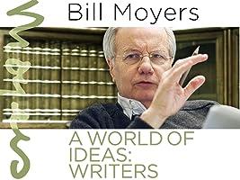 Bill Moyers: A World of Ideas - Writers Season 1