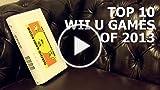 CGR Undertow - TOP TEN Wii U GAMES OF 2013