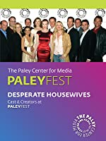 Desperate Housewives: Cast & Creators Live at the Paley Center