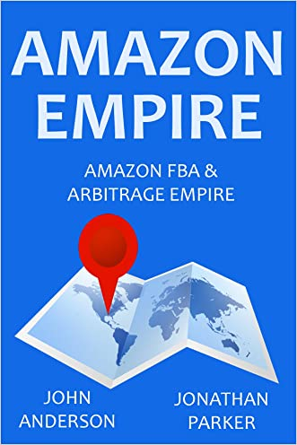AMAZON EMPIRE - 2016: Amazon FBA & Arbitrage Empire