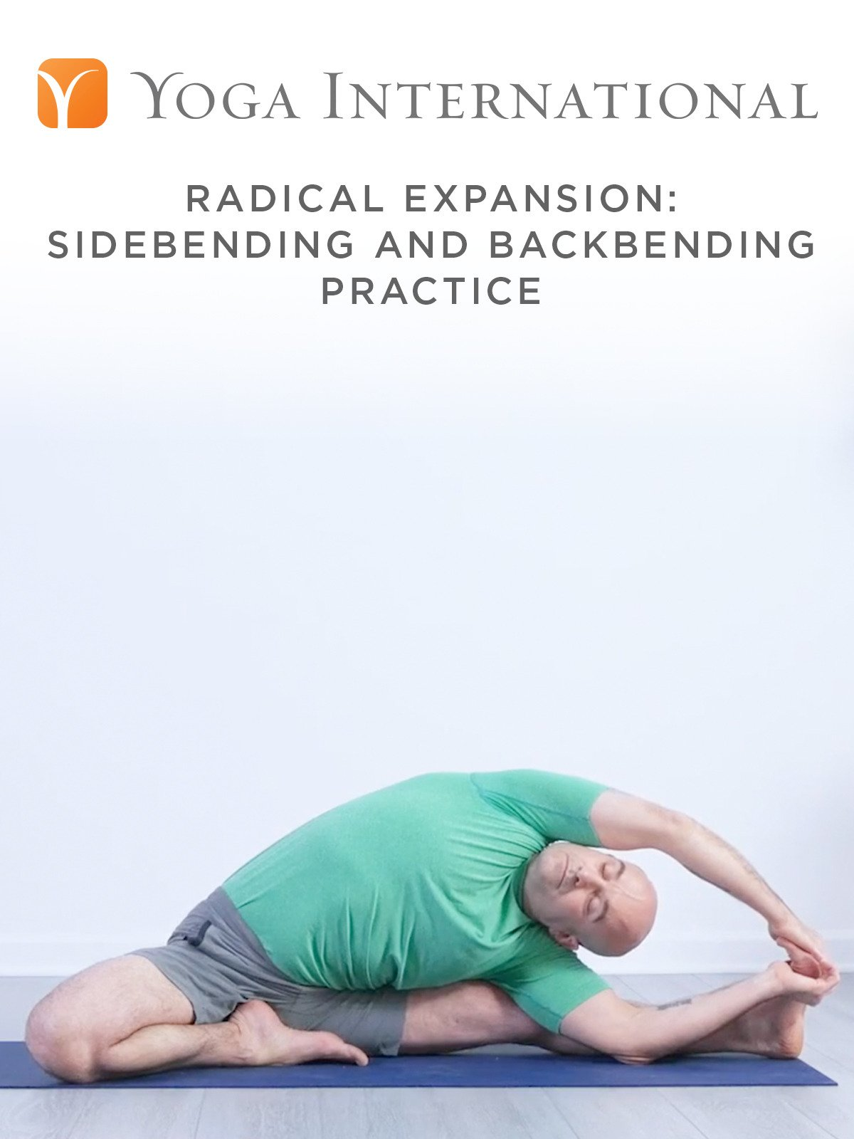 Radical Expansion: Sidebending and Backbending Practice
