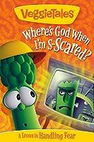 Veggie Tales: Where's God When I'm S-Scared?