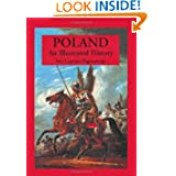 Poland: An Illustrated History (Illustrated Histories)